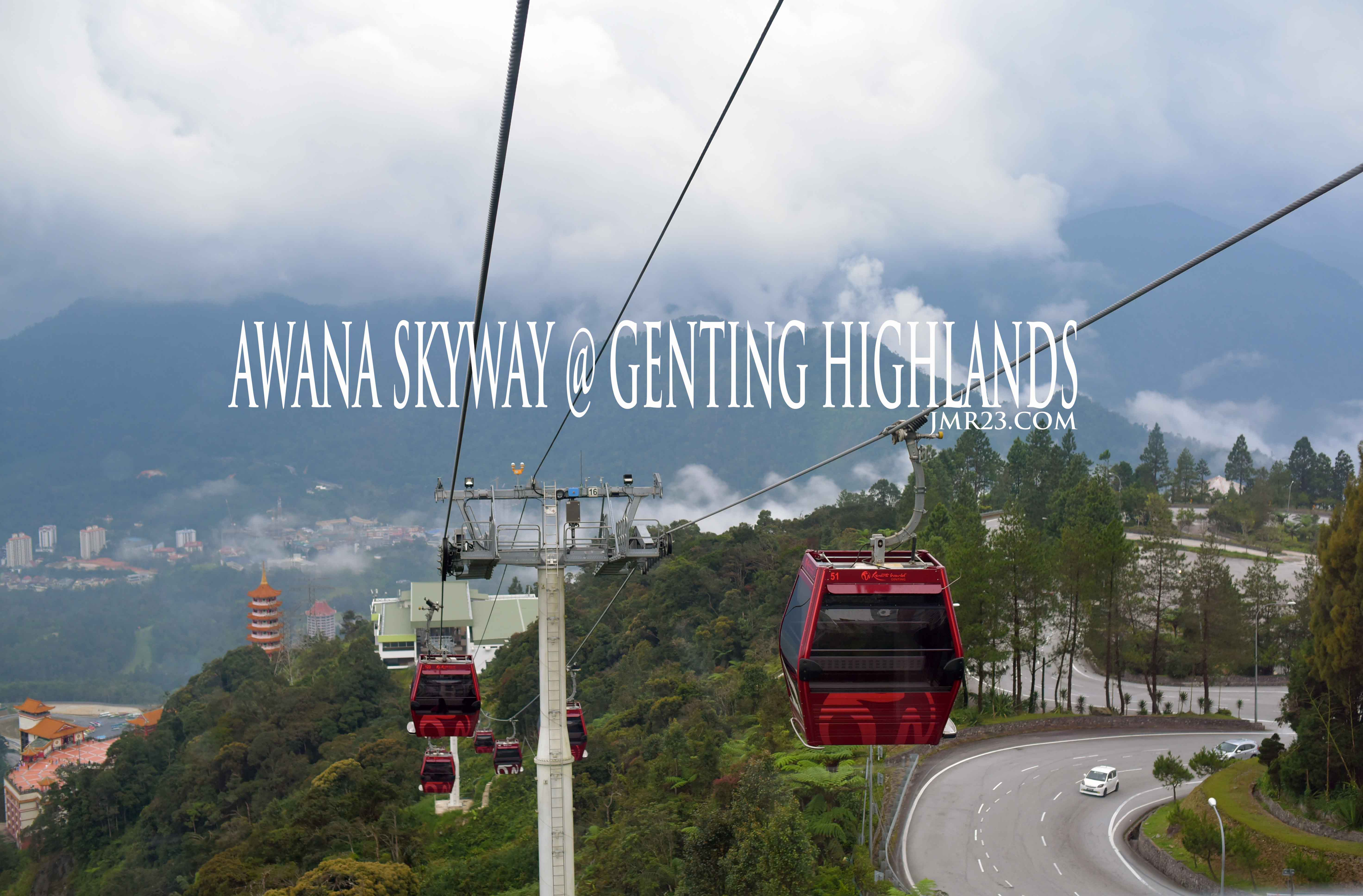 Awana Skyway Genting Highlands