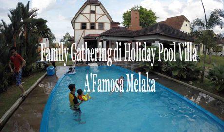 family gathering di Melaka